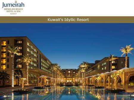 Kuwait's Idyllic Resort. Diversity of choices for meeting rooms Business center 9 different types of Restaurants and cafés 24 hours restaurant and in-
