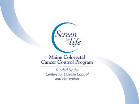Medical Advisory Board Quality assurance Maine Cancer Registry US Centers for Disease Control and Prevention Cancer Treatment Centers and Cancer Treating.