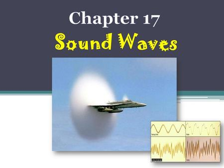 Sound Waves  Sound is a longitudinal wave, meaning that the motion of particles is along the direction of propagation.  sound waves are divided into.