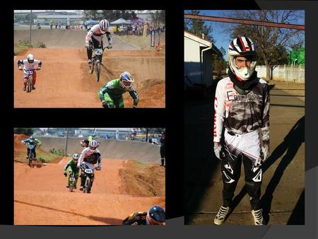  Youngest Epilepsy South Africa Ambassador at 16 years old  A BMX racer at national and international level and promotor of epilepsy in extreme sport.