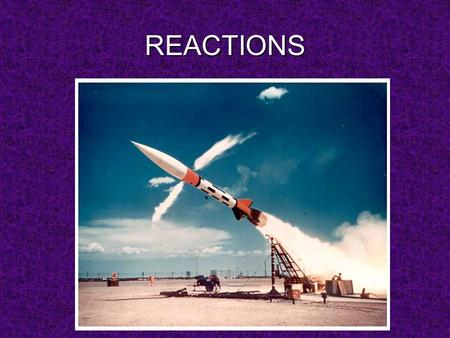 REACTIONS. What are chemical reactions? Chemical Reactions When substances undergo chemical changes to form new substances.