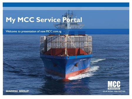 My MCC Service Portal Welcome to presentation of new MCC.com.sg.