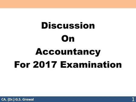Discussion On Accountancy For 2017 Examination
