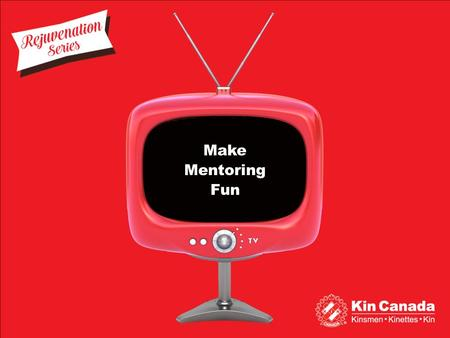 Make Mentoring Fun Make Mentoring Fun. Make Mentoring Fun Overview 1.Make Mentoring Fun 2.Exercise – Speed Mentoring 3.Facilitator Instructions 4.Exercise.
