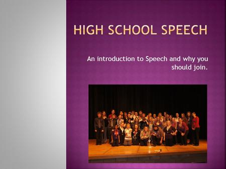 An introduction to Speech and why you should join.