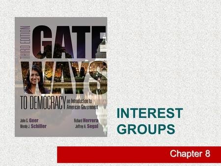 Interest groups Chapter 8.
