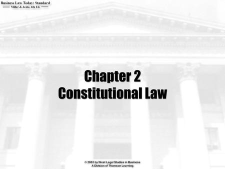 Chapter 2 Constitutional Law. 2  What is the basic structure of the United States government?  What is the Commerce clause?  What is the doctrine of.
