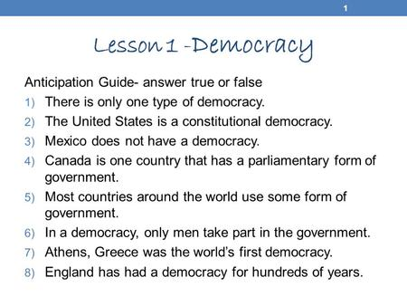 Lesson 1 - Democracy 1 2 Lesson Vocabulary Democracy Direct Democracy Constitutional Democracy Representative Democracy Parliamentary Democracy Presidential.