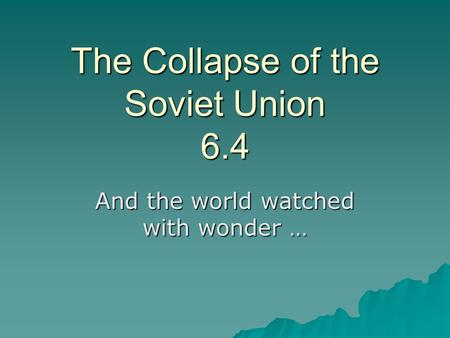 the reasons for the collapse of the soviet union