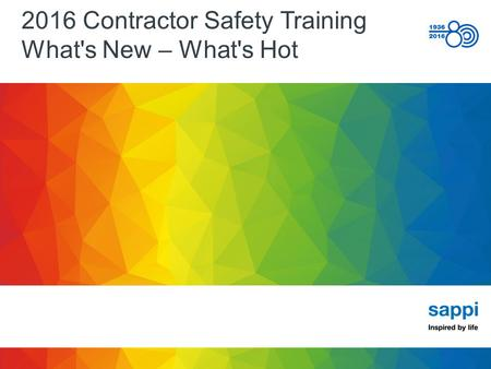 2016 Contractor Safety Training What's New – What's Hot.