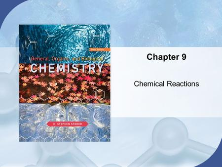 Chapter 9 Chemical Reactions. Section 9.4 Collision Theory and Chemical Reactions Copyright © Cengage Learning. All rights reserved 2 Molecular Collisions.