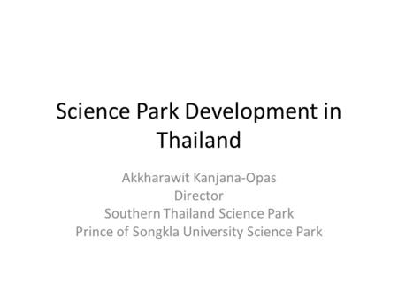 Science Park Development in Thailand