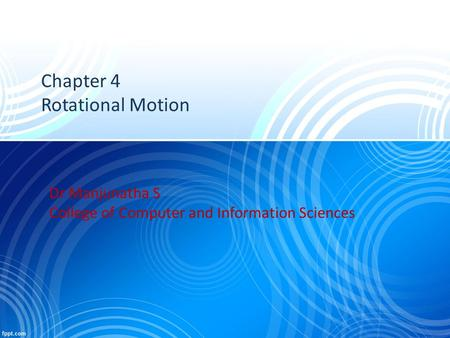 Chapter 4 Rotational Motion