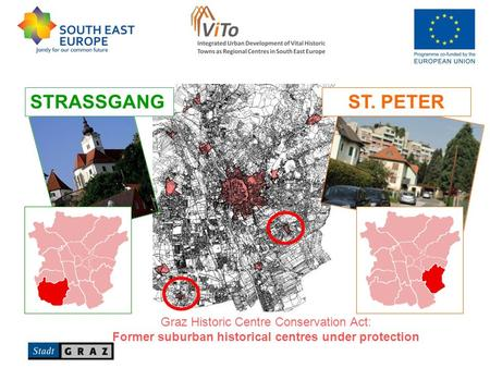 Graz Historic Centre Conservation Act: Former suburban historical centres under protection ST. PETERSTRASSGANG.