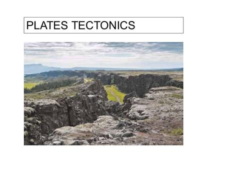 PLATES TECTONICS. A world to explain and some strange connections.