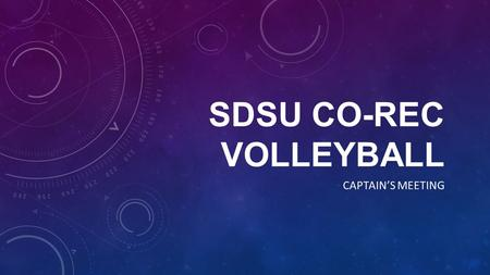 SDSU CO-REC VOLLEYBALL CAPTAIN'S MEETING. HOBO DOUGH DEPOSIT A $25 team deposit through Hobo Dough is required for each team. This can be paid at the.
