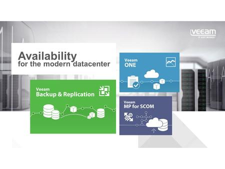 "Availability for the modern datacenter. The Era of the ""Always-On Business"" ™"