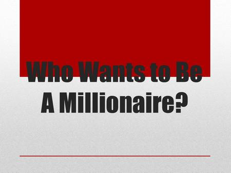Who Wants to Be A Millionaire?. Rules Each team needs speaker. Each person must give their opinion on each of the statements. If there is disagreement.