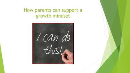 How parents can support a growth mindset