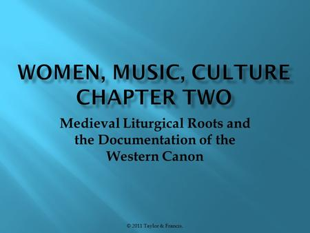 Medieval Liturgical Roots and the Documentation of the Western Canon © 2011 Taylor & Francis.