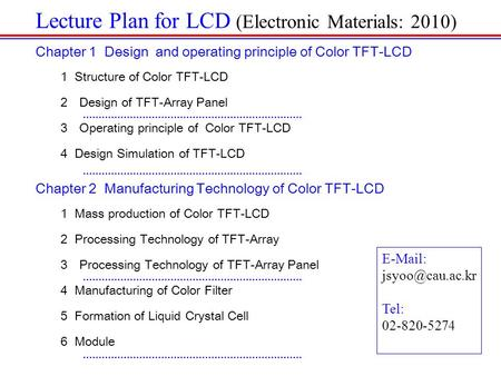 Lecture Plan for LCD (Electronic Materials: 2010)