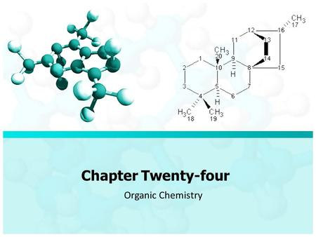 Chapter Twenty-four Organic Chemistry. Chapter Twenty-Four/ Organic Chemistry The branch of chemistry that deals with carbon compounds is organic chemistry.