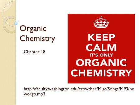 Organic Chemistry Chapter 18  worgo.mp3.