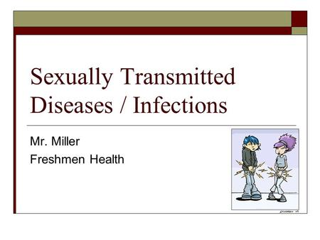Sexually Transmitted Diseases / Infections