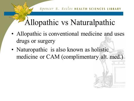 Differences Between Conventional and Alternative Medicine