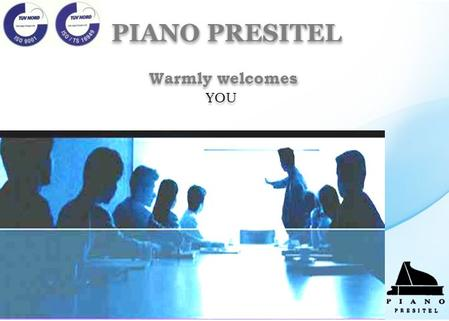 Warmly welcomes YOU PIANO PRESITEL. Piano Presitel was established in 1960 as a Partnership company with three partners. The company has complete manufacturing.