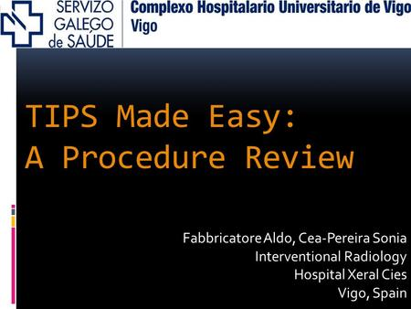TIPS Made Easy: A Procedure Review