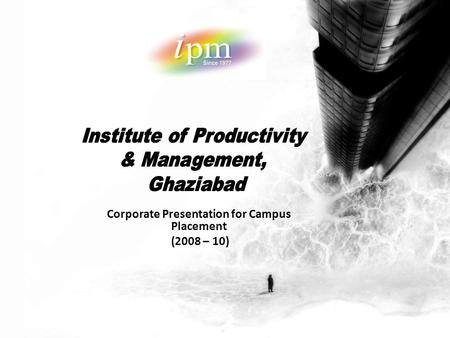Corporate Presentation for Campus Placement (2008 – 10)