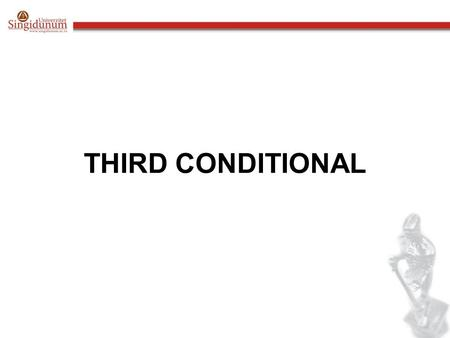 THIRD CONDITIONAL. The third conditional is used to talk about: something which did not happen in the past and its results, which are imaginary If I had.