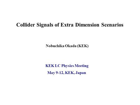 Collider Signals of Extra Dimension Scenarios