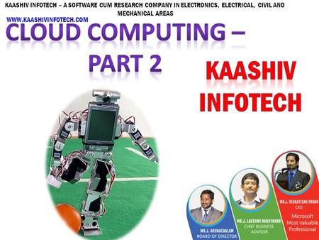 KAASHIV INFOTECH – A SOFTWARE CUM RESEARCH COMPANY IN ELECTRONICS, ELECTRICAL, CIVIL AND MECHANICAL AREAS WWW.KAASHIVINFOTECH.COM.