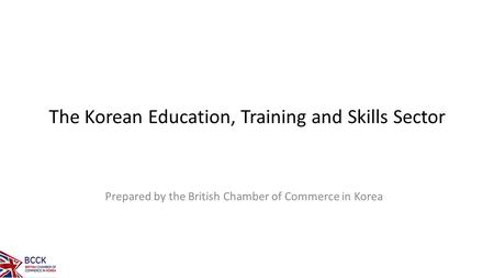 The Korean Education, Training and Skills Sector