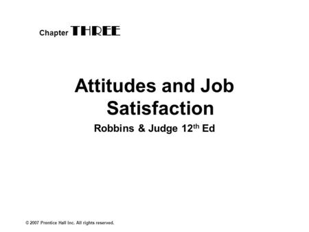 chapter 3 values attitudes and job satisfaction ppt 1 job satisfaction 2 definition of job satisfaction 3 theories of job satisfaction  one's job as achieving or facilitating the achievement of one's job values (pg  this could be the job in general or their attitudes towards specific.