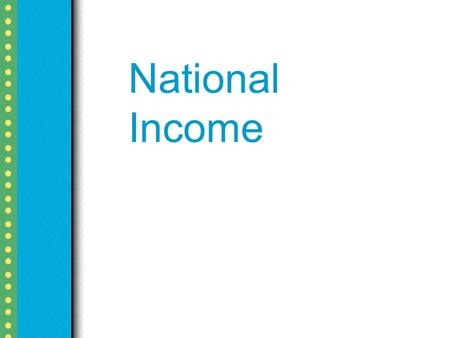 National Income. National Income is the sum total of factor incomes earned by the normal residents of a country in the form of wages, rent, interest and.