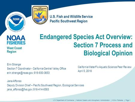 Endangered Species Act Overview: Section 7 Process and Biological Opinion West Coast Region U.S. Department of Commerce | National Oceanic and Atmospheric.