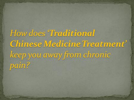 It originated in China during the period of stone age A part of alternative medicine treatment Rely on the theory of meridians and points Balances the.