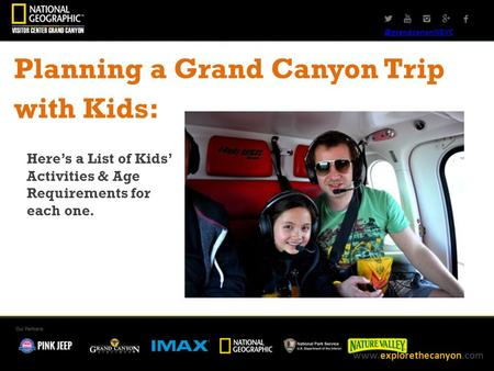 @grandcanonNGVC Planning a Grand Canyon Trip with Kids: Here's a List of Kids' Activities & Age Requirements for each one.