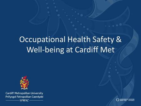 Occupational Health Safety & Well-being at Cardiff Met.