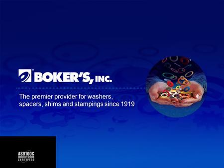 The premier provider for washers, spacers, shims and stampings since 1919.