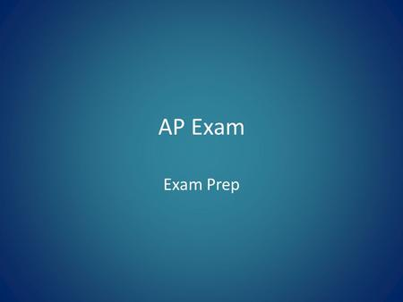 AP Exam Exam Prep. Overview 3 hours Multiple Choice- 1 hour, 55 questions Essay- 2 hours, 3 questions BEFORE THE TEST Review literary terms we have covered.
