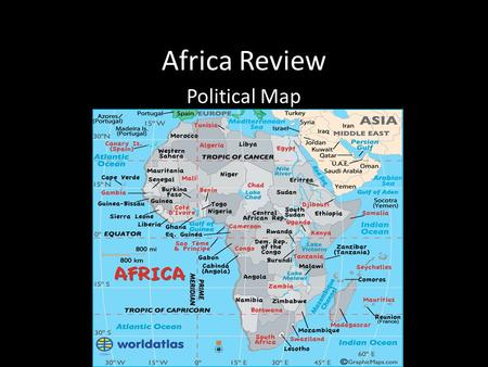 Africa Review Political Map. Africa Review Physical Map.