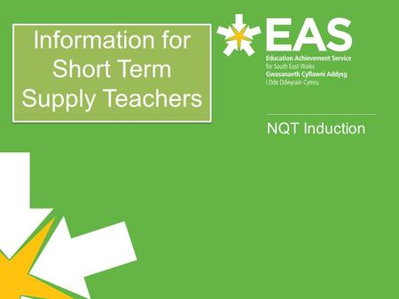NQT Induction Information for Short Term Supply Teachers.