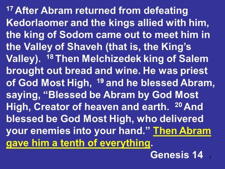1 17 After Abram returned from defeating Kedorlaomer and the kings allied with him, the king of Sodom came out to meet him in the Valley of Shaveh (that.