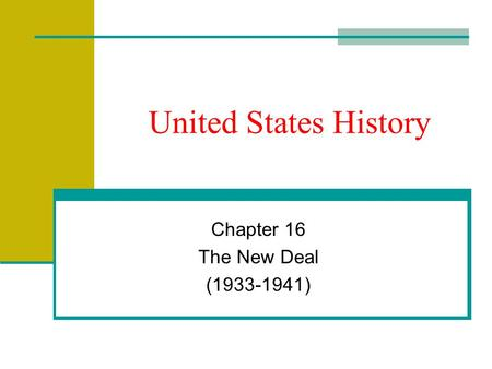 United States History Chapter 16 The New Deal (1933-1941)