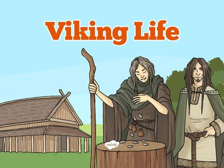 Success Criteria Aim I can identify and explain key aspects of Viking life. I can identify key aspects of Viking life. I can explain key aspects of Viking.
