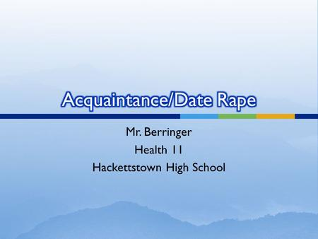 Mr. Berringer Health 11 Hackettstown High School.